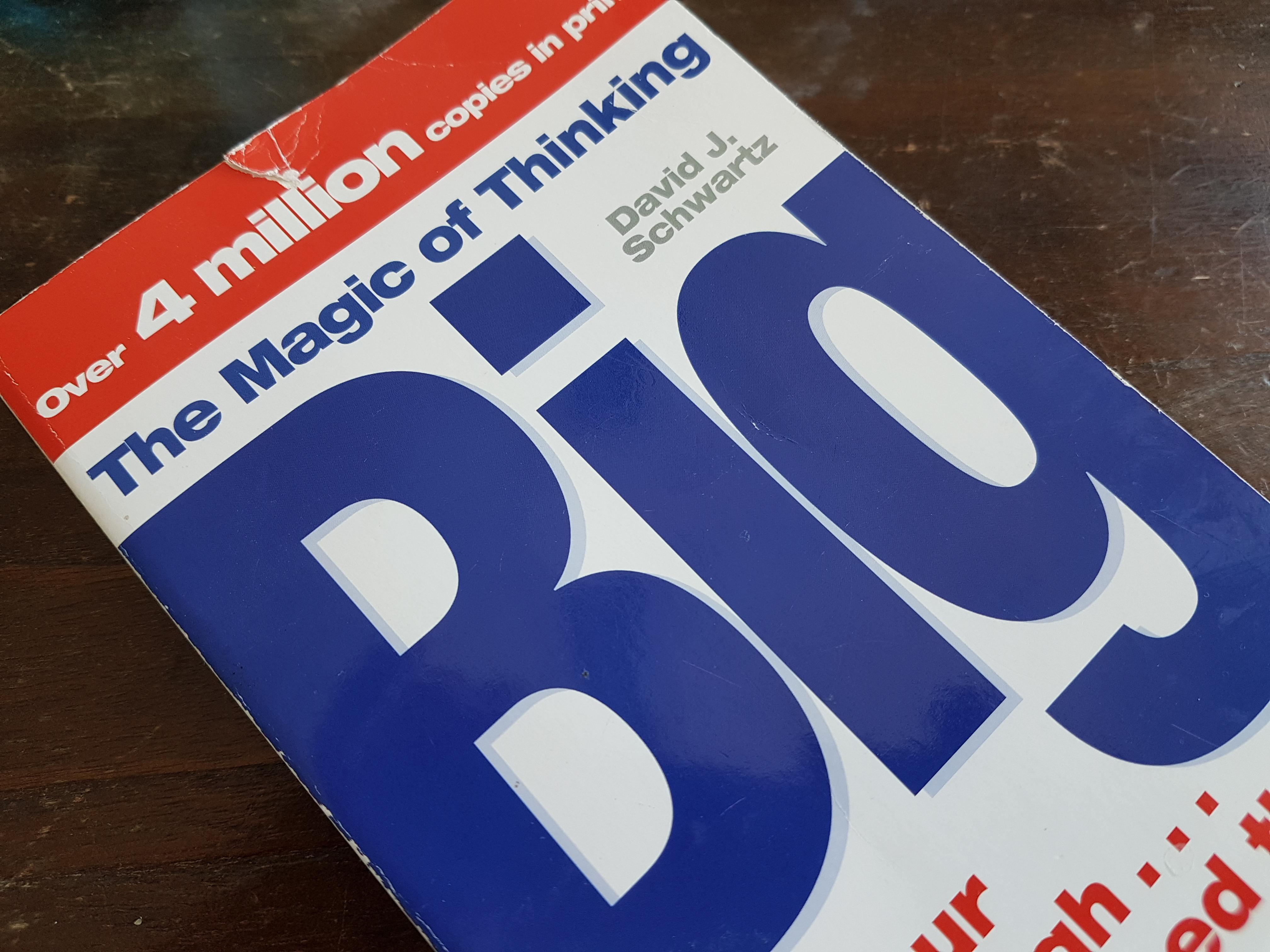 the Magic of Thinking Big door David J. Schwarz