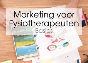 Marketing voor Fyiostherapeuten - Basics
